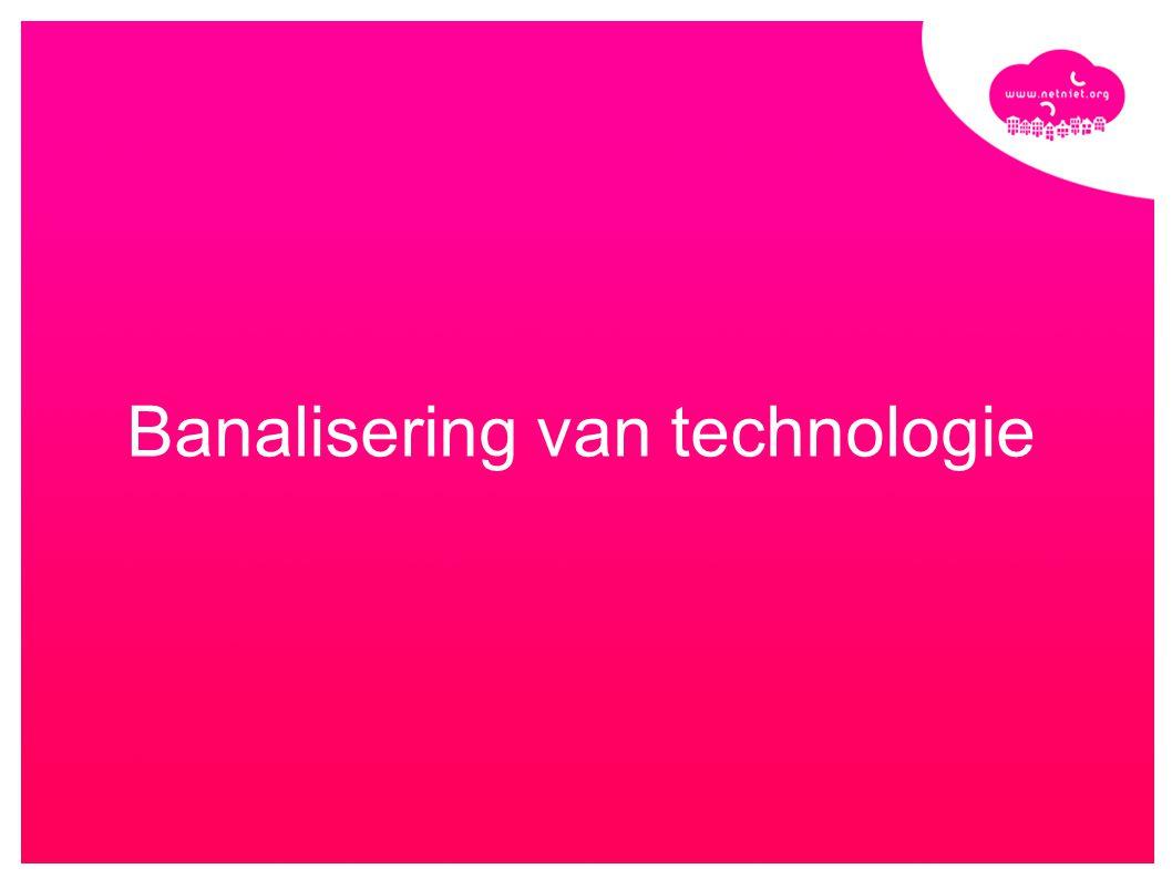 Banalisering van technologie