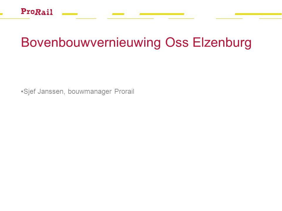 Bovenbouwvernieuwing Oss Elzenburg Sjef Janssen, bouwmanager Prorail