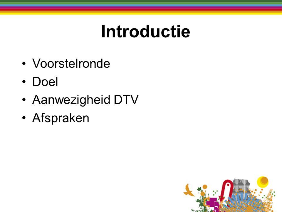 Voorstelronde Doel Aanwezigheid DTV Afspraken Introductie