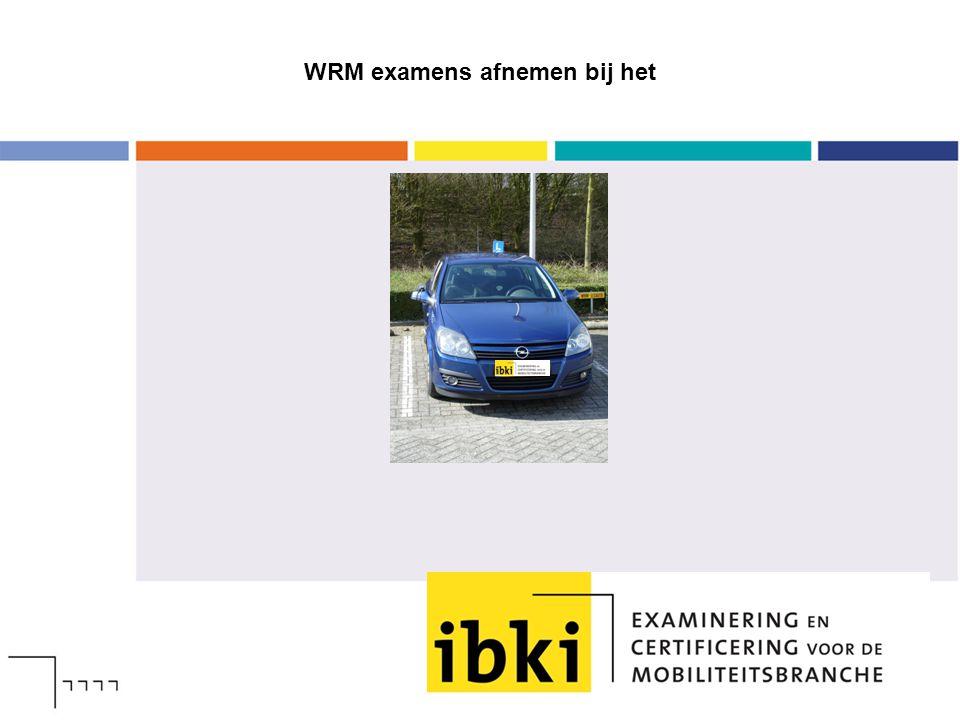 WRM examens afnemen bij het
