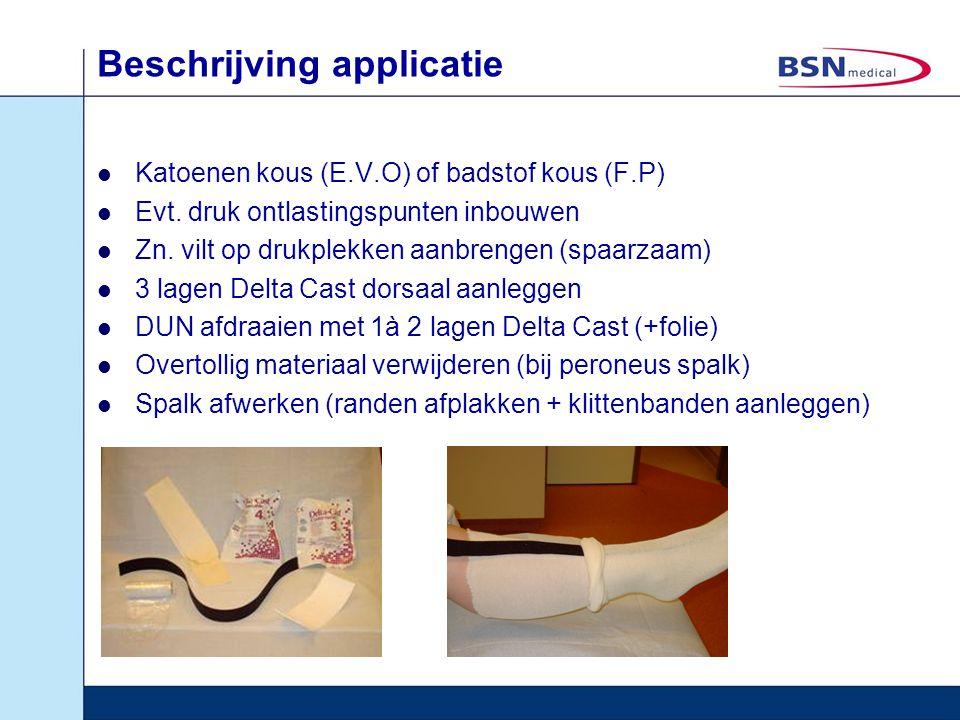 Beschrijving applicatie Katoenen kous (E.V.O) of badstof kous (F.P) Evt. druk ontlastingspunten inbouwen Zn. vilt op drukplekken aanbrengen (spaarzaam