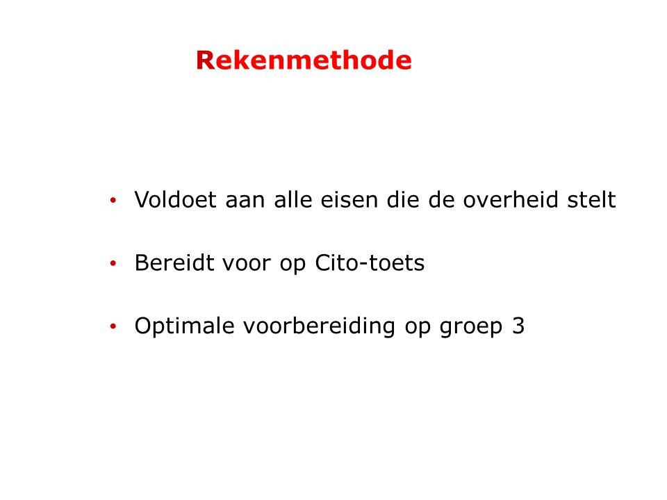 Rekenmethode Voldoet aan alle eisen die de overheid stelt Bereidt voor op Cito-toets Optimale voorbereiding op groep 3