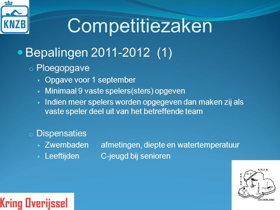 Competitiezaken Bepalingen 2011-2012(1) o Ploegopgave  Opgave voor 1 september  Minimaal 9 vaste spelers(sters) opgeven  Indien meer spelers worden