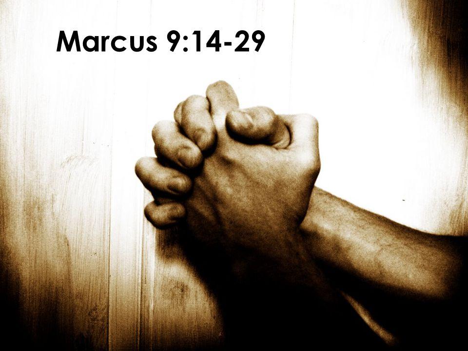 Marcus 9:14-29