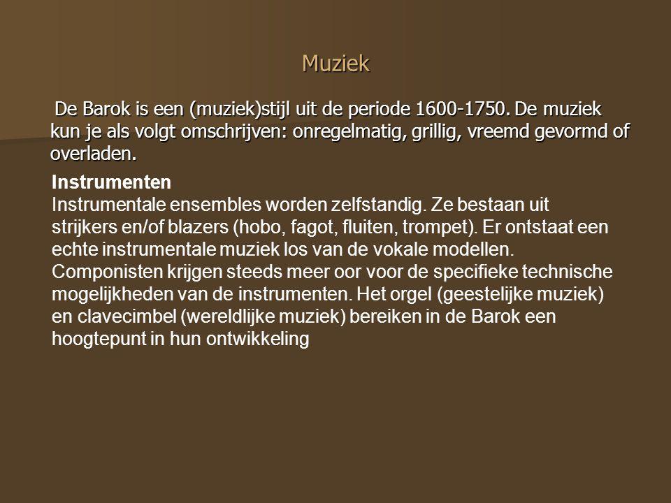 Muziek De Barok is een (muziek)stijl uit de periode 1600-1750. De muziek kun je als volgt omschrijven: onregelmatig, grillig, vreemd gevormd of overla