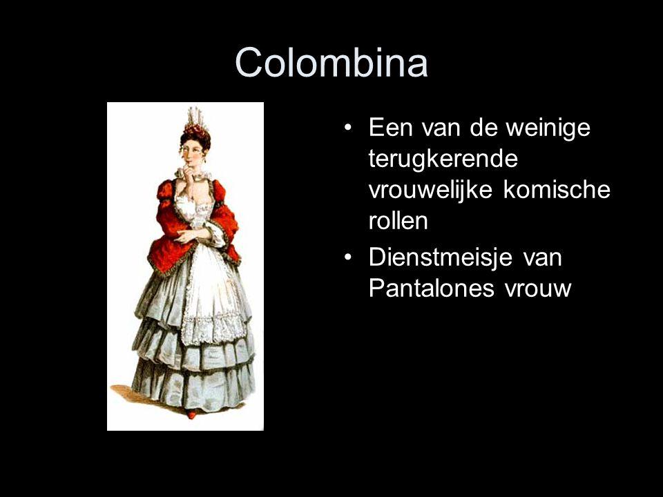 Colombina Een van de weinige terugkerende vrouwelijke komische rollen Dienstmeisje van Pantalones vrouw