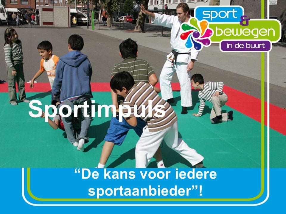 Sportimpuls De kans voor iedere sportaanbieder !
