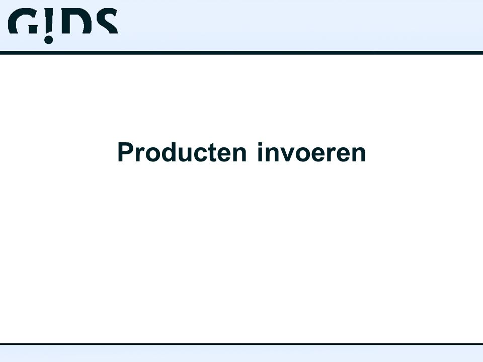 Producten invoeren