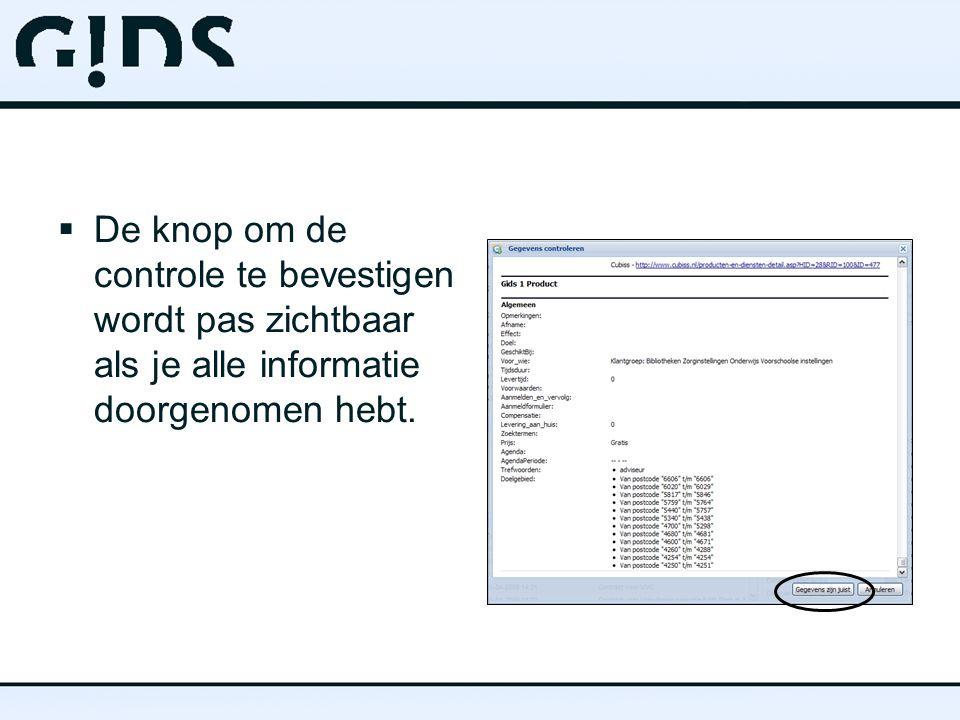  De knop om de controle te bevestigen wordt pas zichtbaar als je alle informatie doorgenomen hebt.