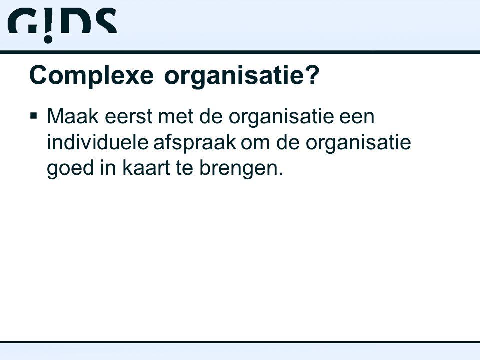 Complexe organisatie.