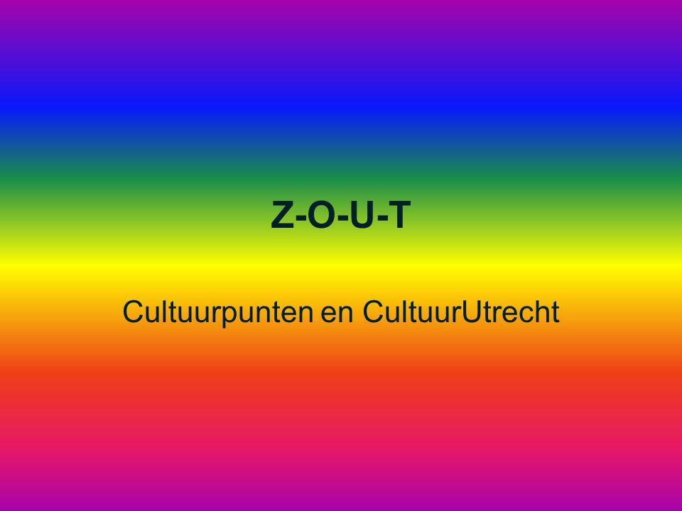 Z-O-U-T Cultuurpunten en CultuurUtrecht