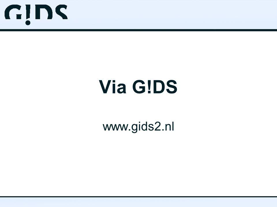 Via G!DS www.gids2.nl