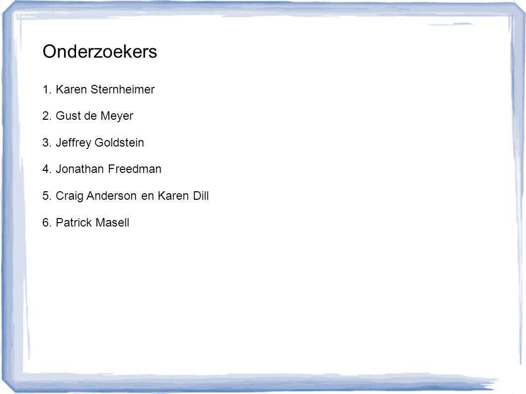 Onderzoekers 1. Karen Sternheimer 2. Gust de Meyer 3.