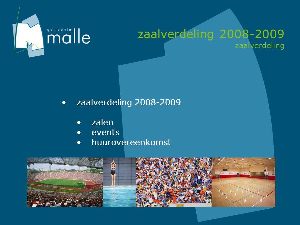 zaalverdeling 2008-2009 zaalverdeling zaalverdeling 2008-2009 zalen events huurovereenkomst