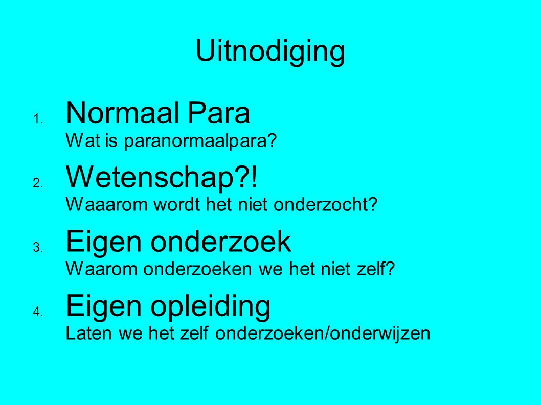 Uitnodiging 1. Normaal Para Wat is paranormaalpara.