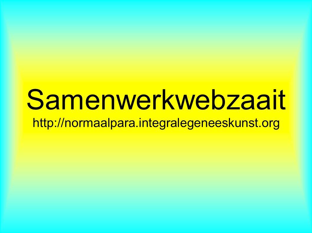Samenwerkwebzaait http://normaalpara.integralegeneeskunst.org