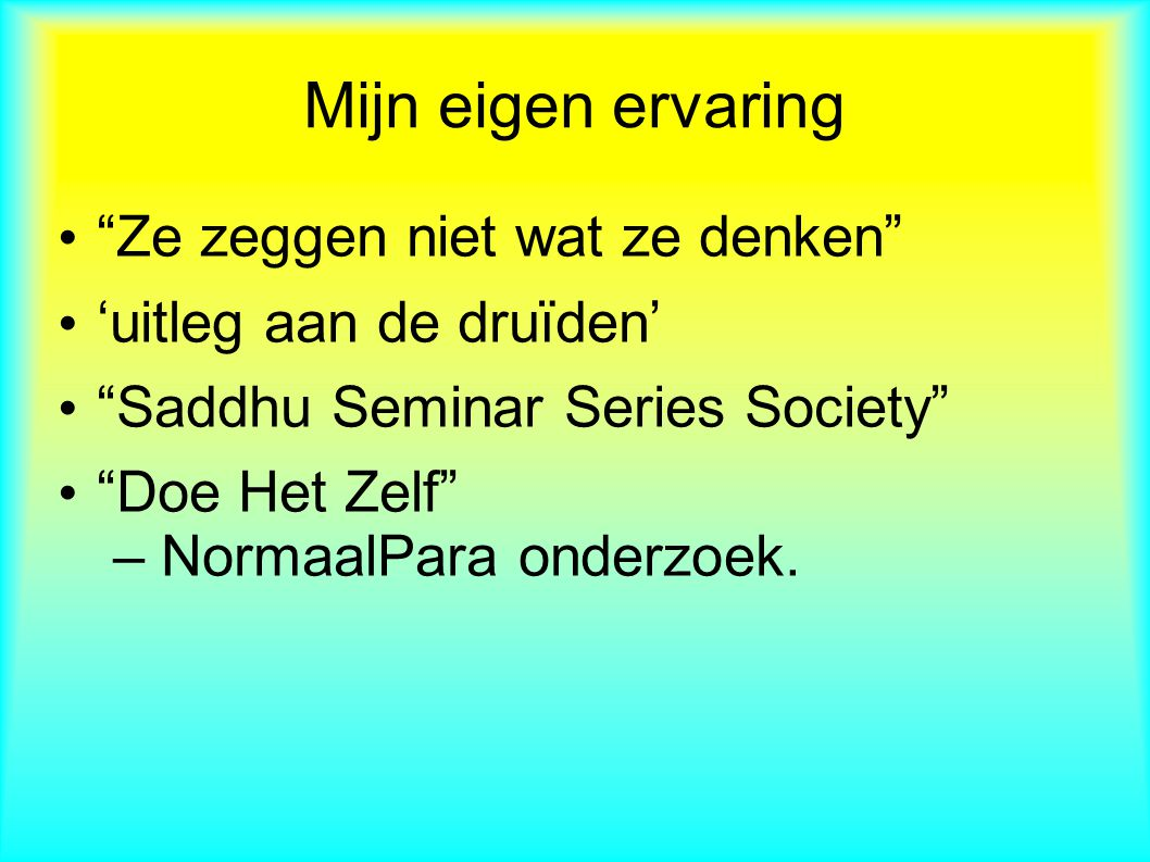 1.Wat is Normaal.2.Wat is Para. 3.Wat is NormaalPara.