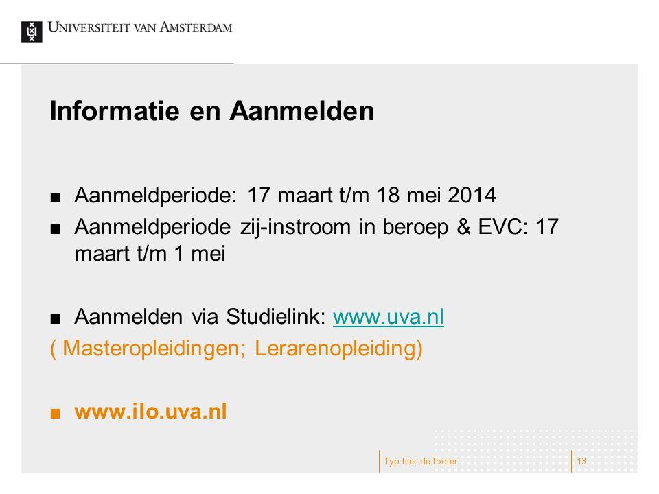 Informatie en Aanmelden Aanmeldperiode: 17 maart t/m 18 mei 2014 Aanmeldperiode zij-instroom in beroep & EVC: 17 maart t/m 1 mei Aanmelden via Studiel