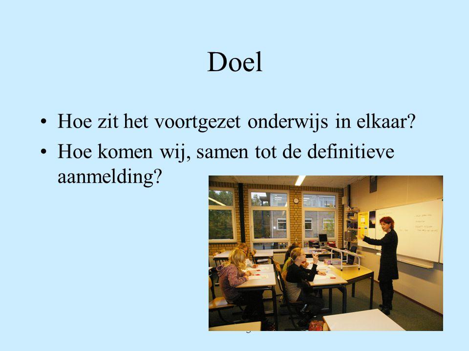 Doel Hoe zit het voortgezet onderwijs in elkaar.