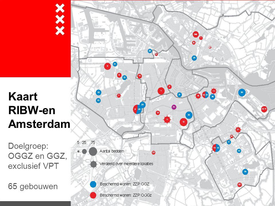 Kaart RIBW-en Amsterdam Doelgroep: OGGZ en GGZ, exclusief VPT 65 gebouwen
