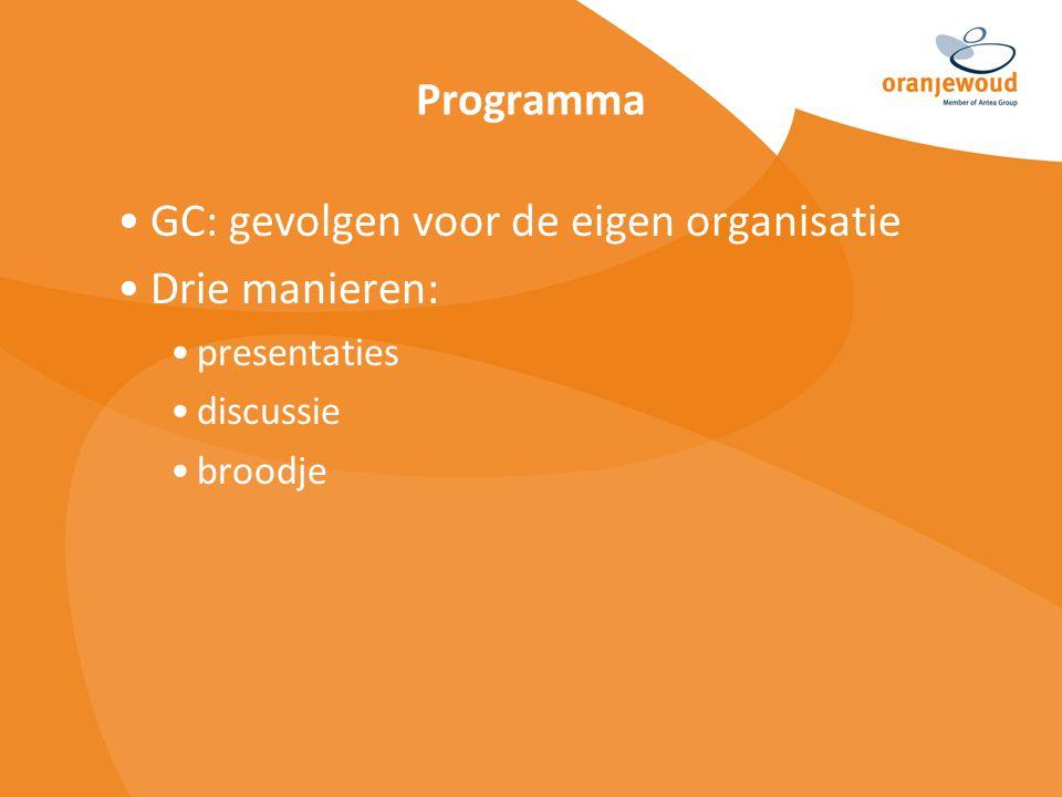 Werken met GC vergt commitment van de totale organisatie en zelfs daarbuiten Stellingen