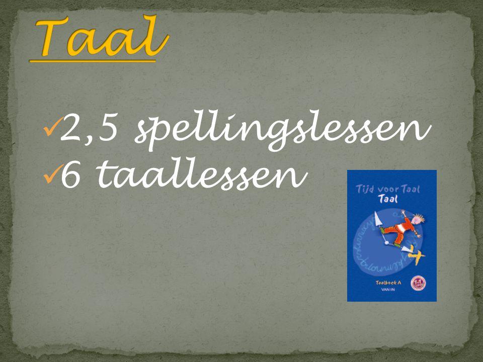 2,5 spellingslessen 6 taallessen