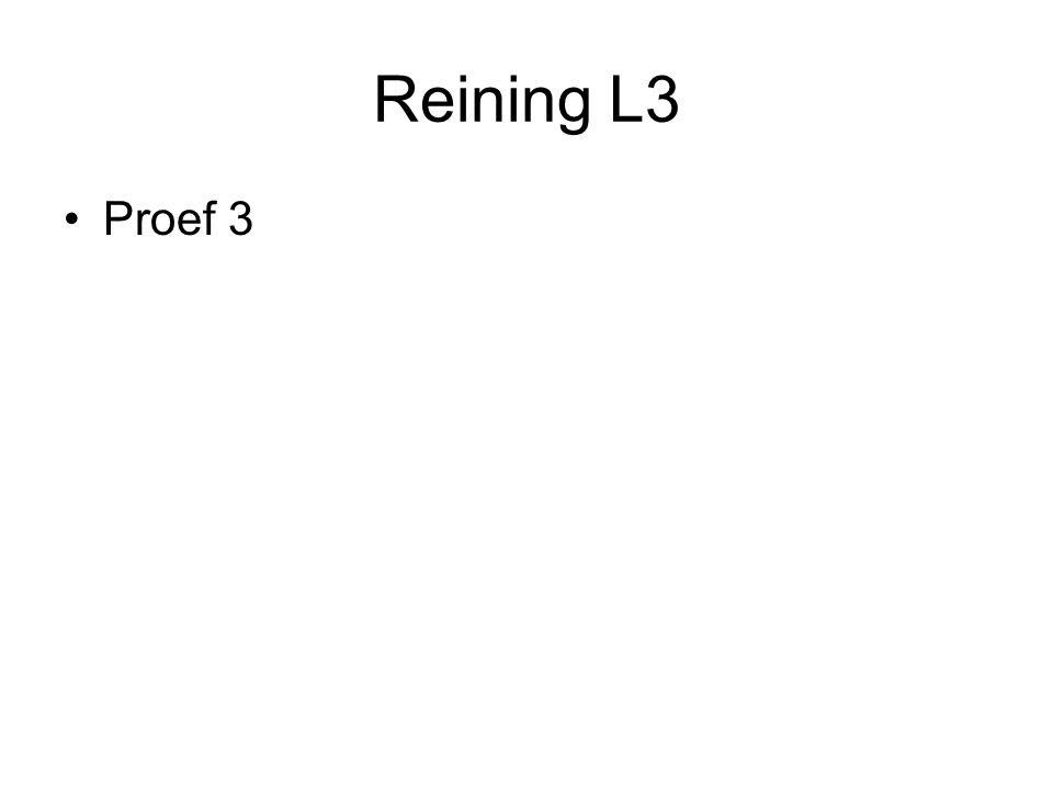 Reining L3 Proef 3