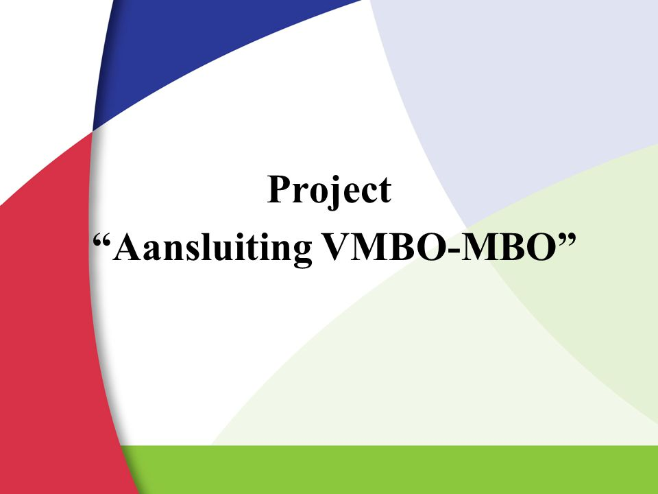"Project ""Aansluiting VMBO-MBO"""