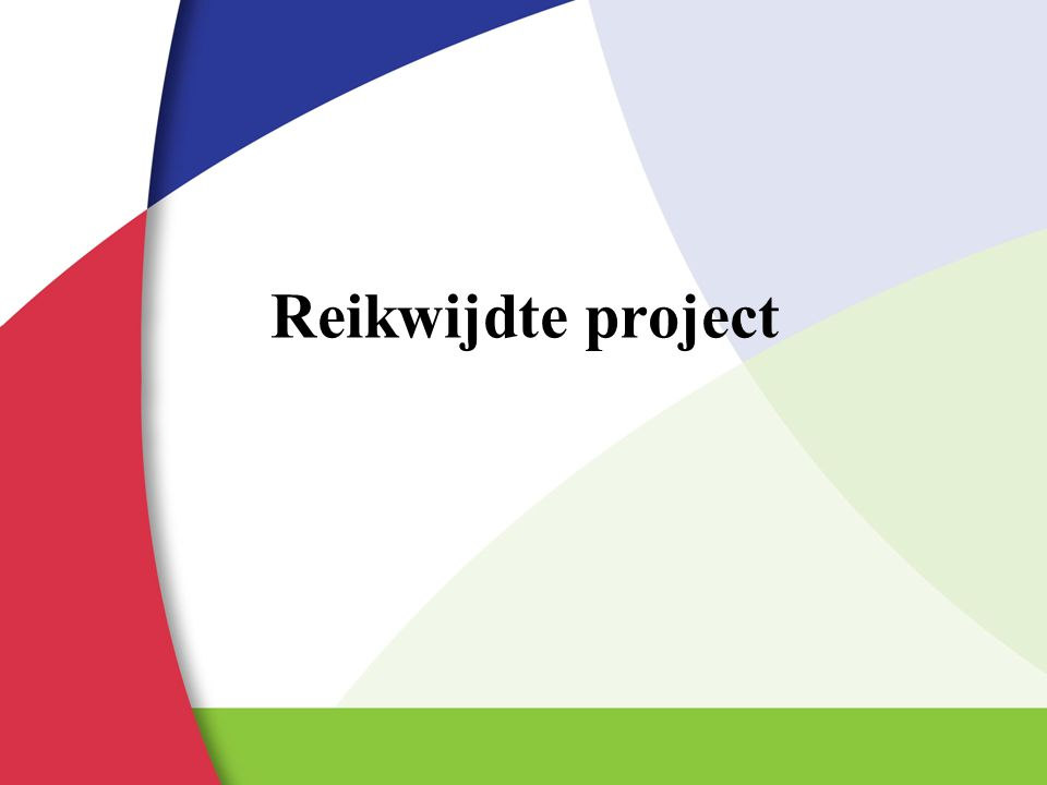 Reikwijdte project