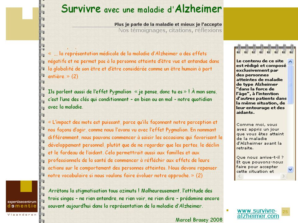 25 Recente evoluties  www.survivre- alzheimer.com www.survivre- alzheimer.com