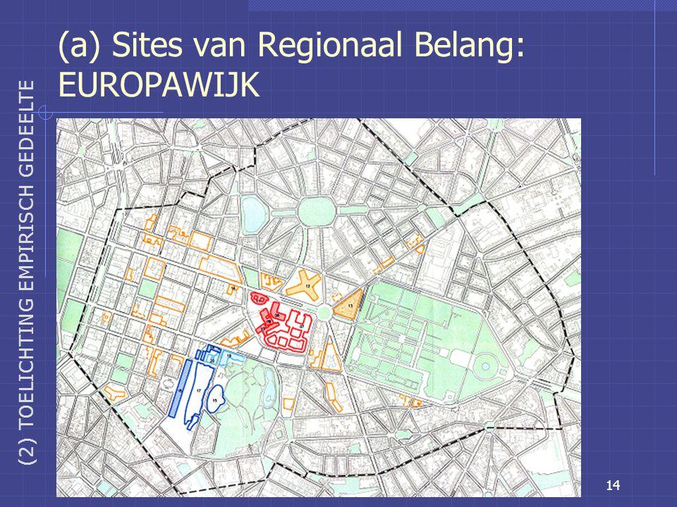 14 (a) Sites van Regionaal Belang: EUROPAWIJK (2) TOELICHTING EMPIRISCH GEDEELTE
