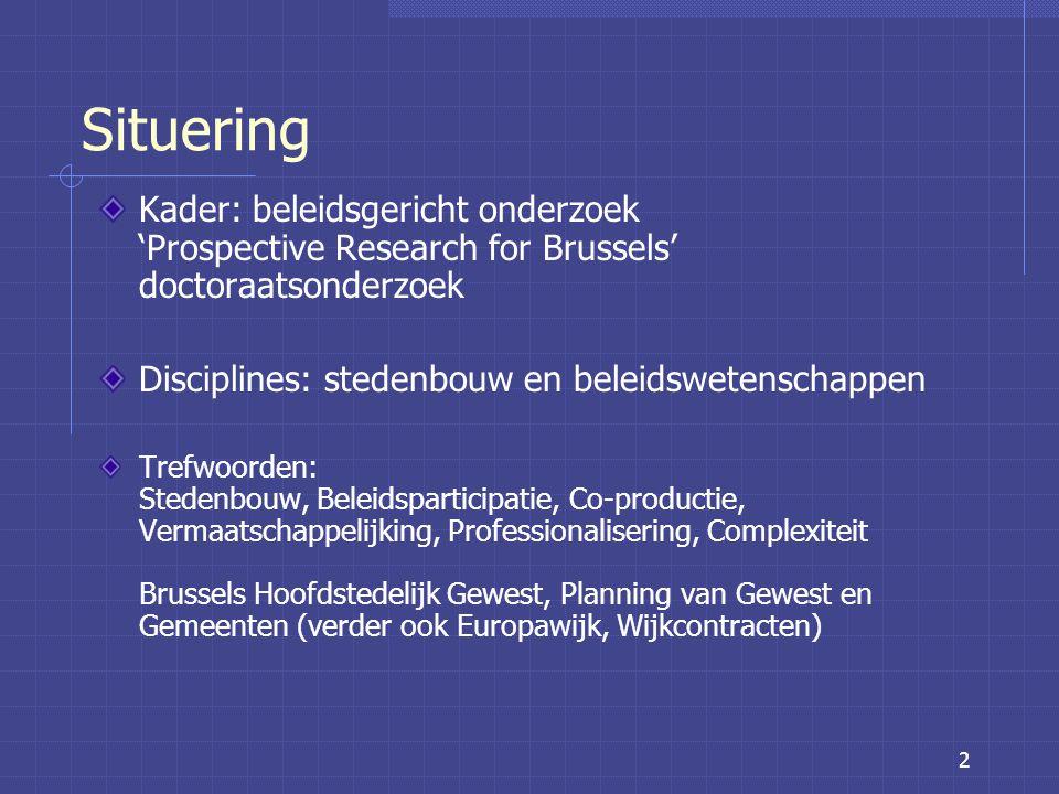 23 Co-productie in stedenbouwbeleid Typische stedelijke interventies in het Brussels Hoofdstedelijk Gewest