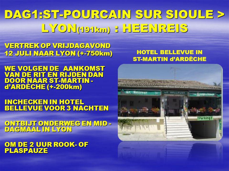 VRIENDEN VAN DE TOUR TOURREIS 2013 13 JULI – 21 JULI