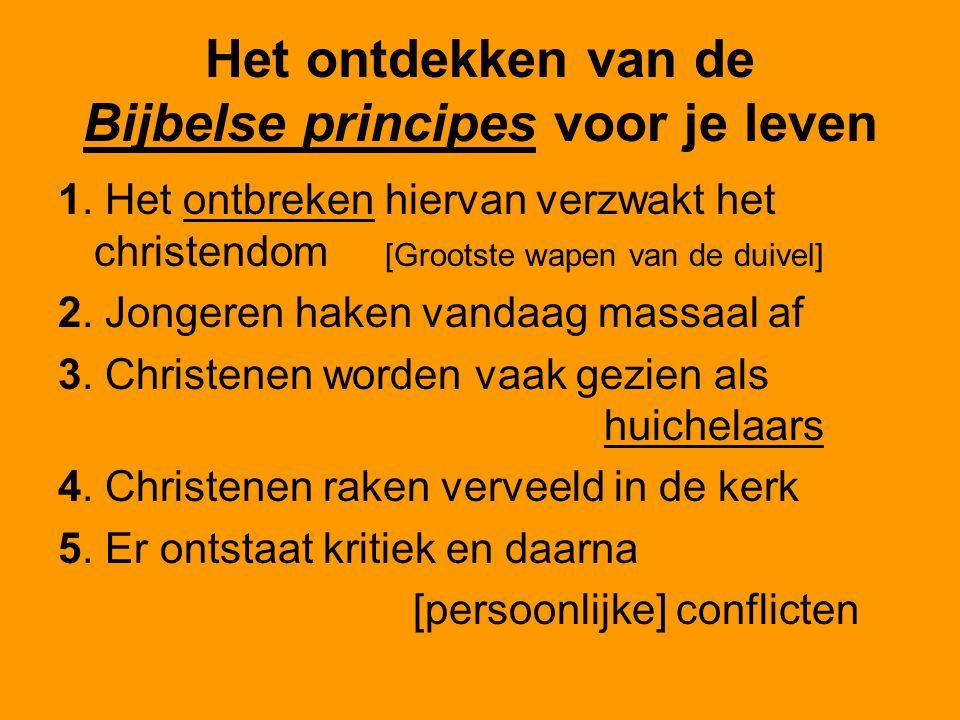 Het ontdekken van de Bijbelse principes voor je leven 1.