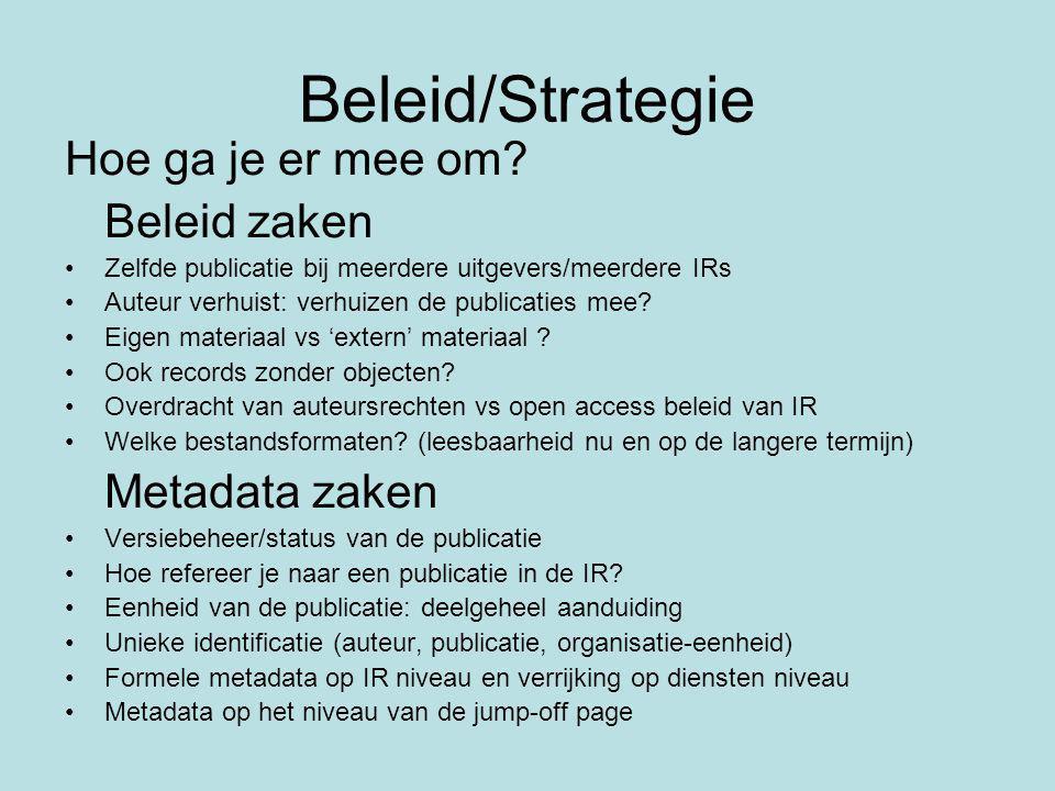 Beleid/Strategie Hoe ga je er mee om.