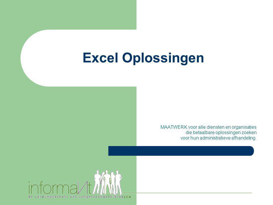 Excel Oplossingen MAATWERK voor alle diensten en organisaties die betaalbare oplossingen zoeken voor hun administratieve afhandeling.