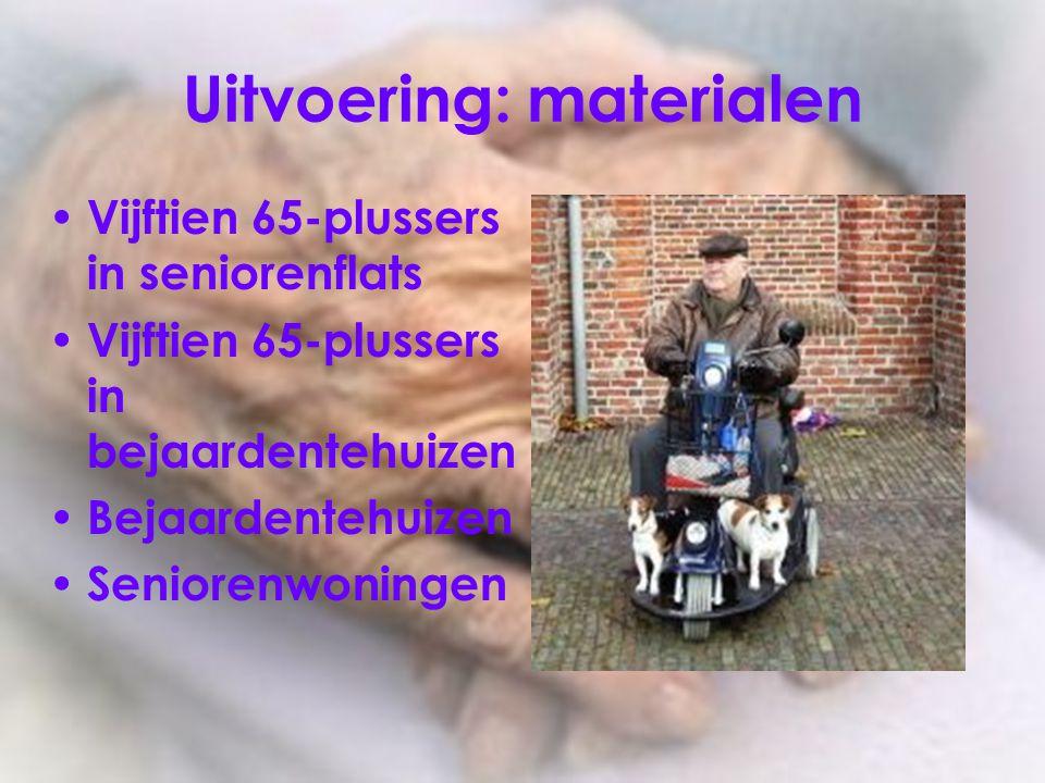 Uitvoering: materialen Vijftien 65-plussers in seniorenflats Vijftien 65-plussers in bejaardentehuizen Bejaardentehuizen Seniorenwoningen