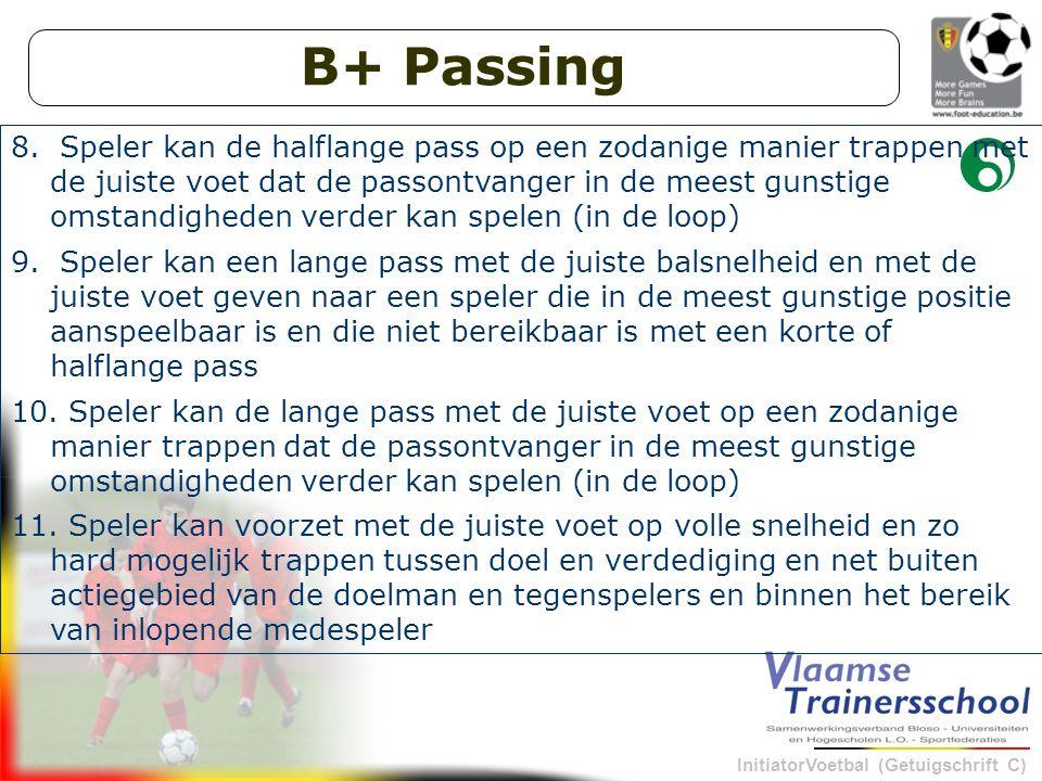 InitiatorVoetbal (Getuigschrift C) B+ Passing 8.