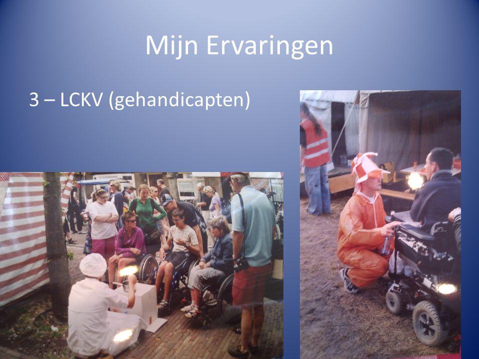 Mijn Ervaringen 3 – LCKV (gehandicapten)
