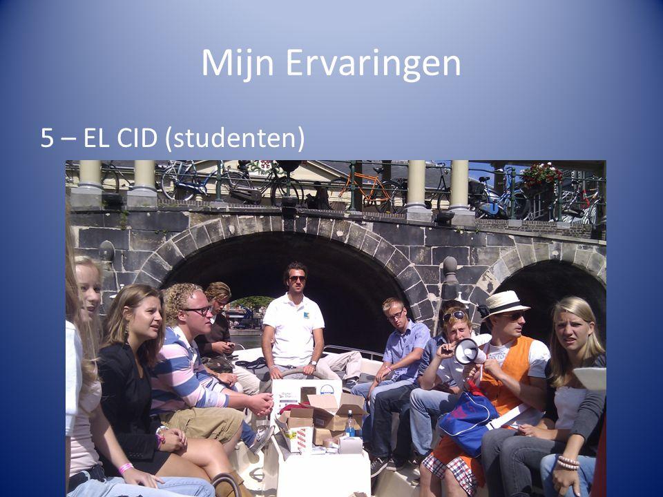 Mijn Ervaringen 5 – EL CID (studenten)