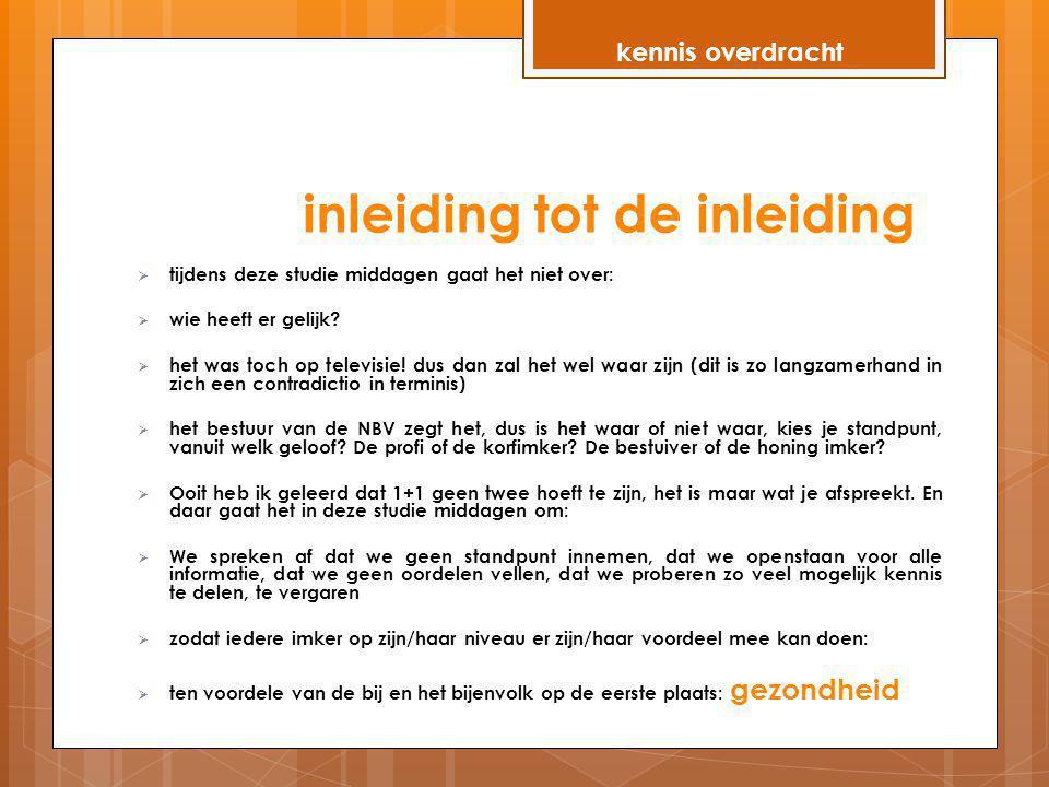 inleiding tot de inleiding http://digitaleeditie.nrc.nl/digitaleeditie/NH/2013/1/20130228___/2_26/NRC_ 20130228_1_015_article3.pdf http://digitaleeditie.nrc.nl/digitaleeditie/NH/2013/1/20130228___/2_26/NRC_ 20130228_1_015_article3.pdf http://digitaleeditie.nrc.nl/digitaleeditie/NH/2013/2/20130302___/4_02/index.html#page2 http://digitaleeditie.nrc.nl/digitaleeditie/NH/2013/2/20130302___/4_02/index.html#page2 kennis overdracht