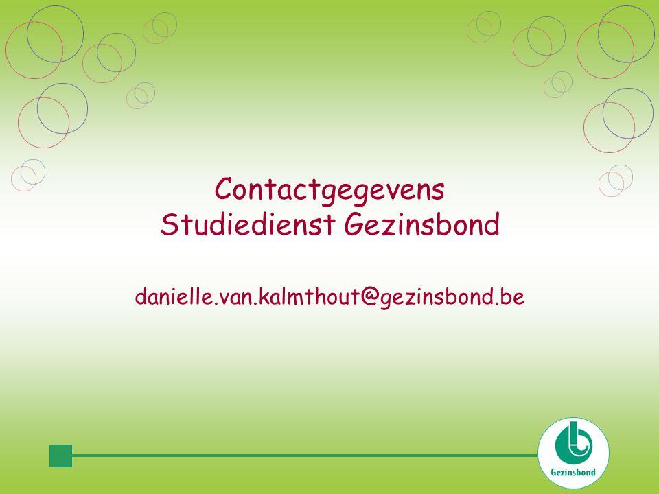 Contactgegevens Studiedienst Gezinsbond danielle.van.kalmthout@gezinsbond.be