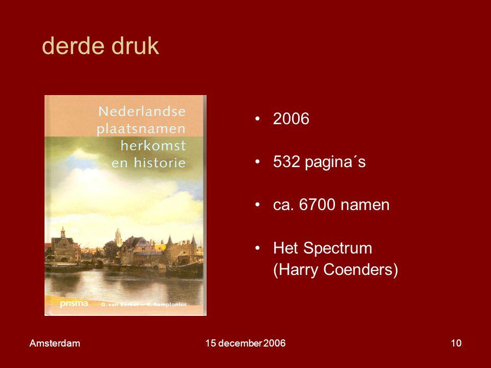 Amsterdam15 december 200610 derde druk 2006 532 pagina´s ca.