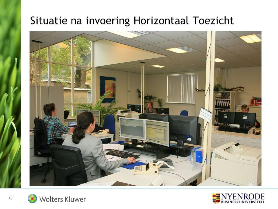 Situatie voor invoering Horizontaal Toezicht 9