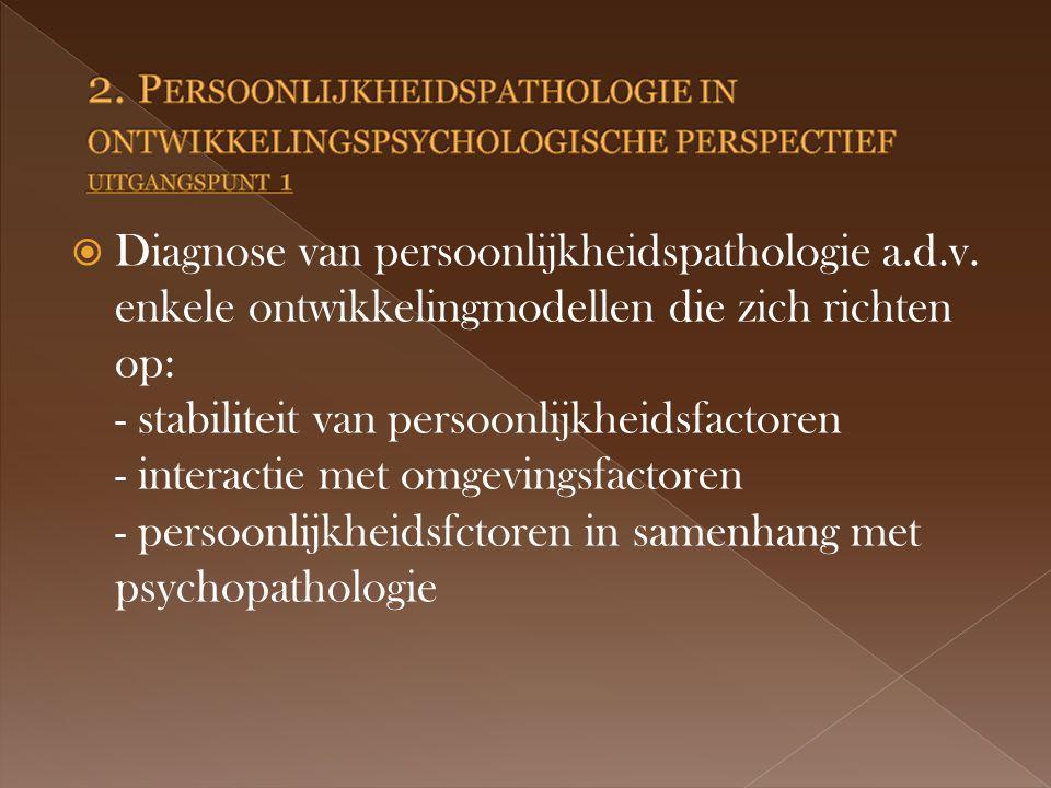  Diagnose van persoonlijkheidspathologie a.d.v.