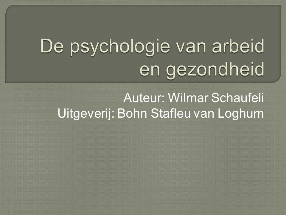 Auteur: Wilmar Schaufeli Uitgeverij: Bohn Stafleu van Loghum