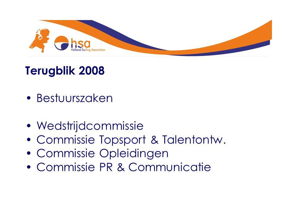 Terugblik 2008 Bestuurszaken Wedstrijdcommissie Commissie Topsport & Talentontw.