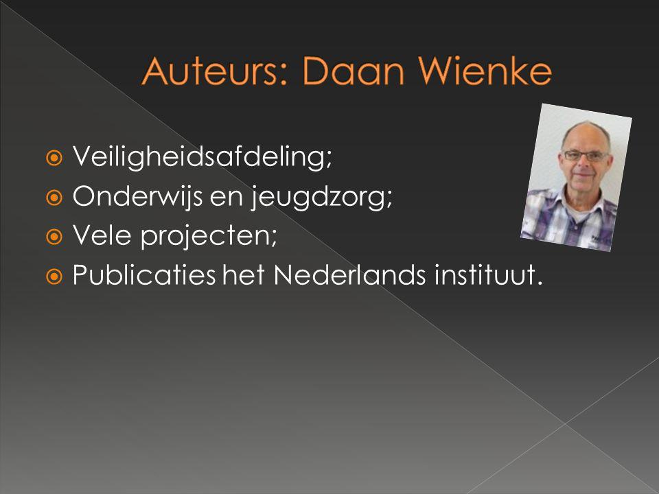  Veiligheidsafdeling;  Onderwijs en jeugdzorg;  Vele projecten;  Publicaties het Nederlands instituut.