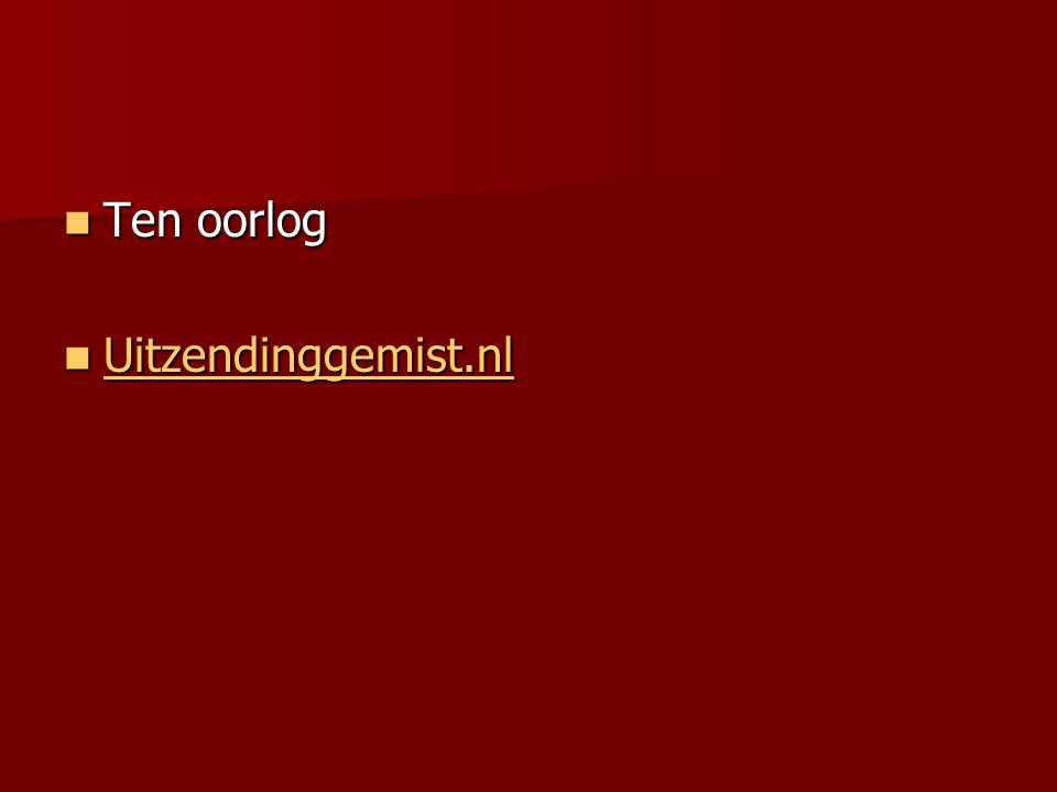 Ten oorlog Ten oorlog Uitzendinggemist.nl Uitzendinggemist.nl Uitzendinggemist.nl