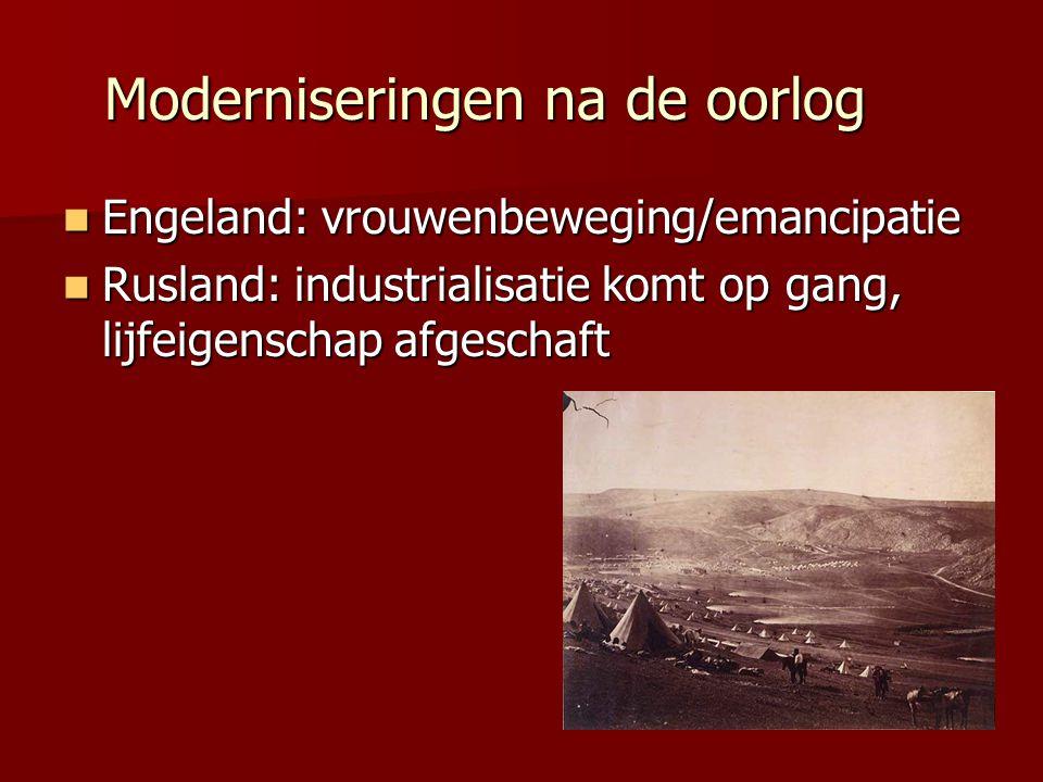 Moderniseringen na de oorlog Engeland: vrouwenbeweging/emancipatie Engeland: vrouwenbeweging/emancipatie Rusland: industrialisatie komt op gang, lijfe